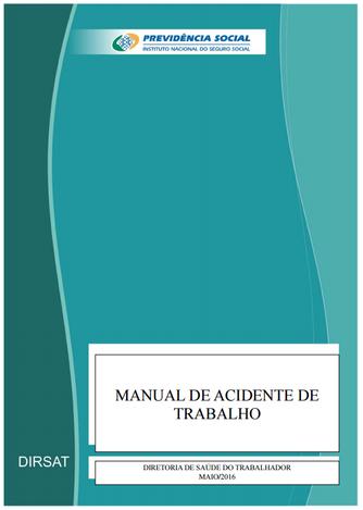Manual de Acidente do Trabalho - INSS (2016)