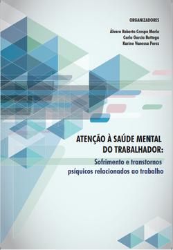 ATENÇÃO À SAÚDE MENTAL DO TRABALHADO