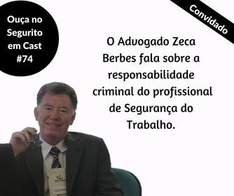 #74 - Quando o profissional de Segurança do trabalho pode acabar na cadeia?