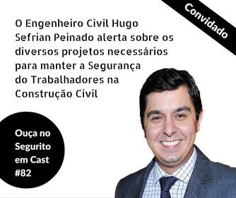 #82 - Um alerta sobre os diversos projetos para manter a segurança na construção civil