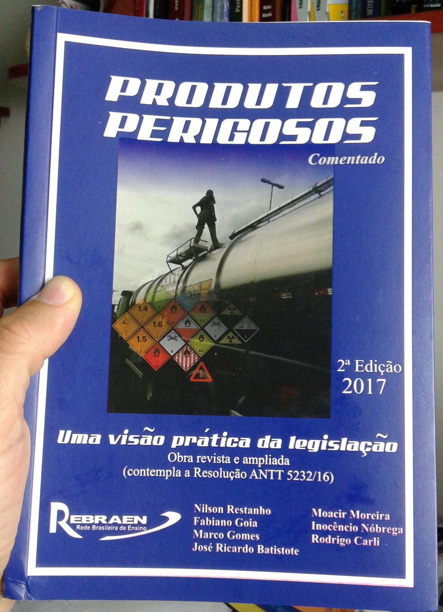 PRODUTOS PERIGOSOS - UMA VISÃO PRÁTI