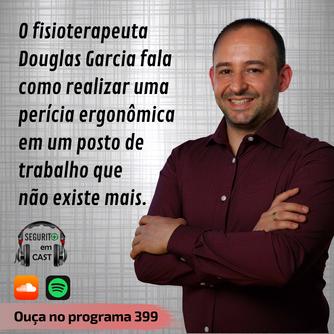 O Fisioterapeuta Douglas Garcia fala sobre perícia ergonômica em um posto de trabalho que não existe