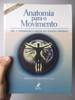 Anatomia para o Movimento - Vol. 1: