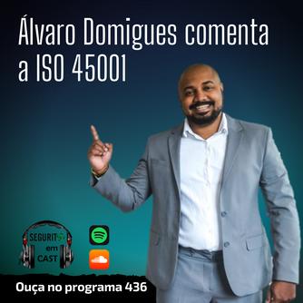 # 436 - Álvaro Domigues comenta a ISO 45001