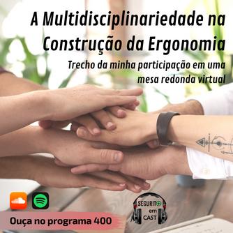 A Multidisciplinaridade na Construção da Ergonomia