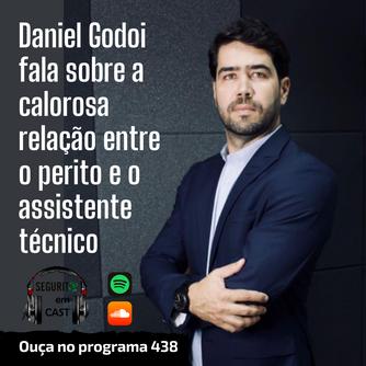 # 438 - Daniel Godoi fala sobre a relação do perito e o assistente técnico