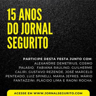 15 anos do Jornal Segurito