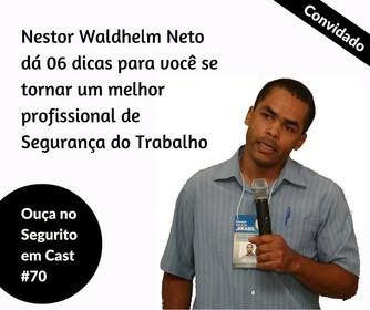 #70 - 06 dicas do Nestor