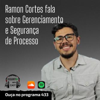 # 433 - Ramon Cortes fala sobre Gerenciamento e Segurança de Processo