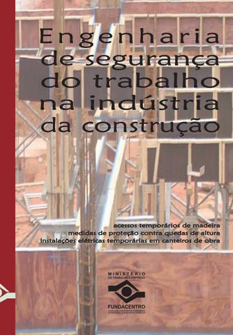 Livro: Engenharia de Segurança do Trabalho na Indústria da Construção