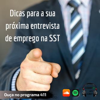 #411 - Dicas para a sua próxima entrevista de emprego na SST