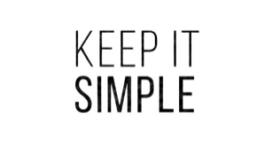 K.I.S.S. - Keep It Simple & Succeed with Your Digital Marketing Strategy