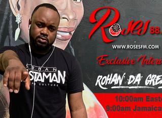 Rohan da Great interviewed on Jamaica's Roses FM!