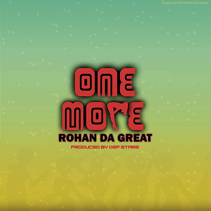 Rohan da Gret - One More (Digital Download)