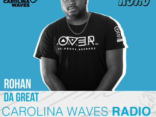 Rohan da Great will be featured on K97.5's Carolina Waves