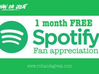 Rohan da Great offers 1 free month of Spotify & Apple Music to fans.