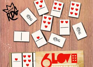 Pre-Order 6 Love by Rohan da Great