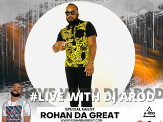 DJ A Rod interviews Rohan da Great!