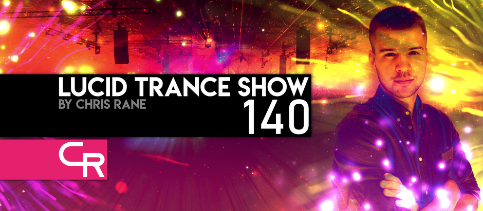Lucid Trance Show 140