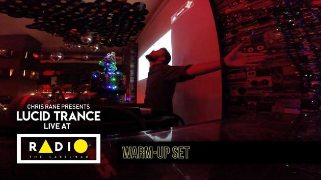 Chris Rane live at Radio - The Label Bar (December 10, 2019) [Warm-up Set]