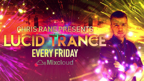 Chris Rane presents Lucid Trance