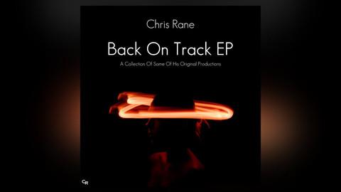 Chris Rane - Back On Track EP