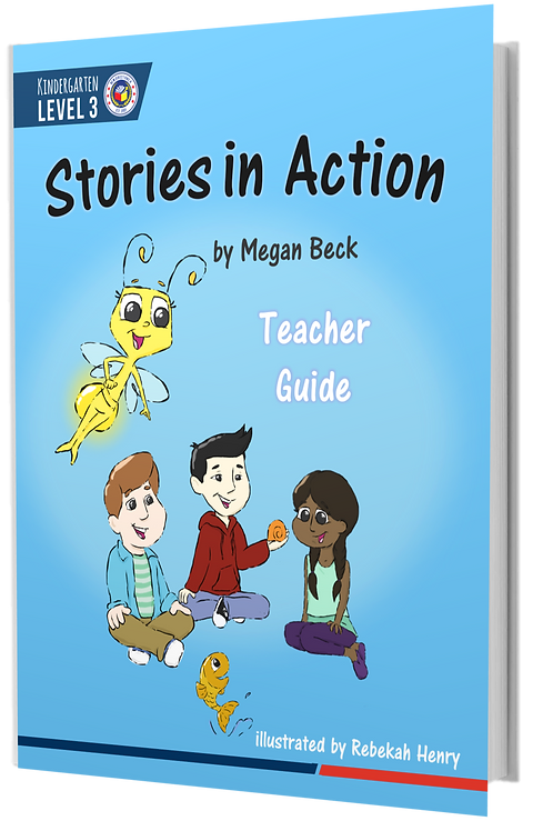 K3 Stories in Action | Teacher Guide