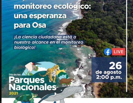 Experiencias de monitoreo ecológico: una esperanza para Osa