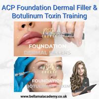 ACP Foundation Dermal Filler & Botulinum Toxin Training