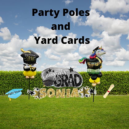 Grad Party Pole/Yard Card Combo