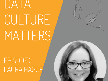 Data Culture Matters: Episode Two