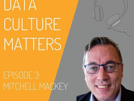 Data Culture Matters: Episode Three