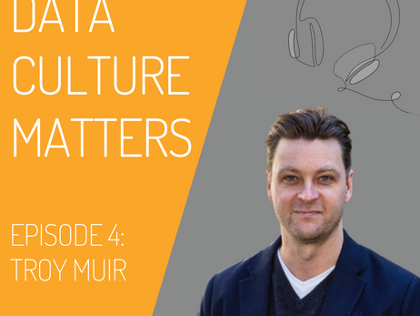 Data Culture Matters: Episode Four
