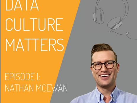 Data Culture Matters – Episode One