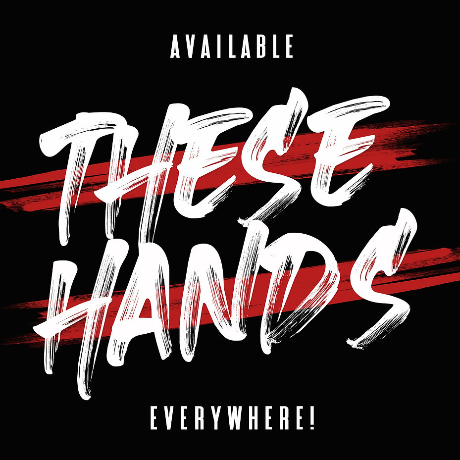 THESE HANDS AVAILABLE.jpg