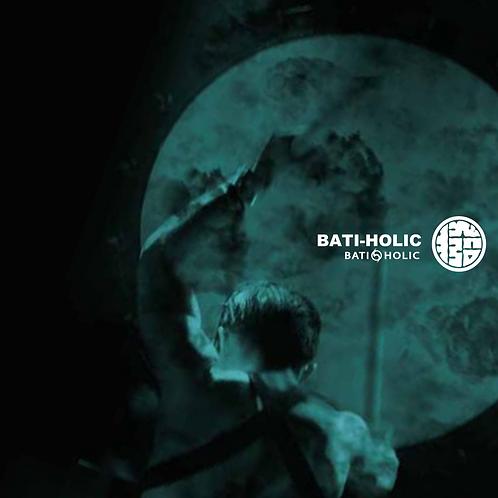 """CD """"BATI-HOLIC"""""""