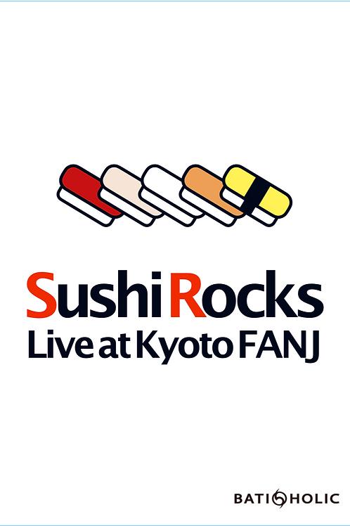 DVD - SUSHI ROCKS Live at Kyoto FANJ