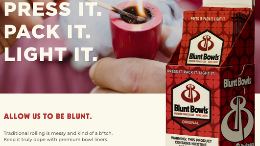 NEW: Got Your Blunt Bowl Packed?