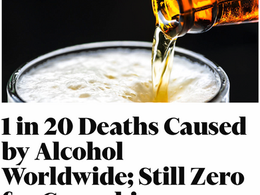 Alcohol Causes 1 in 20 Deaths Worldwide, WHO Study