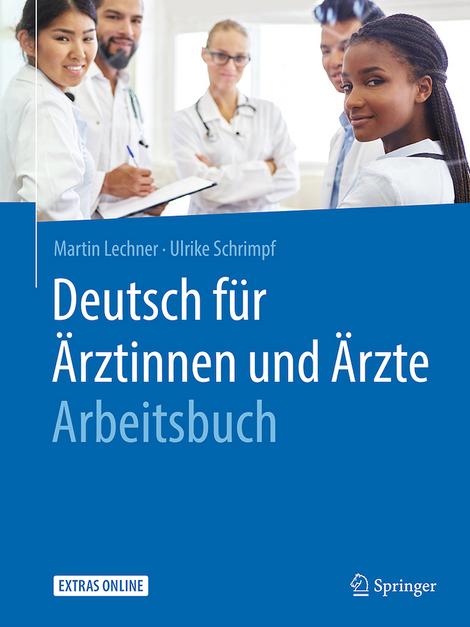 Deutsch für Ärztinnen und Ärzte Arbeitsbuch