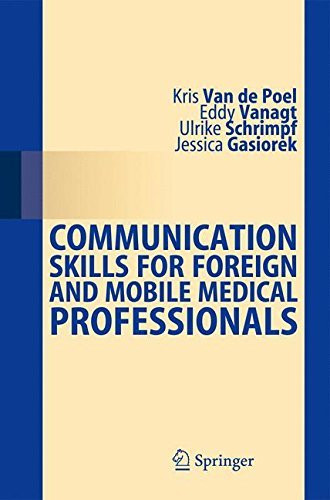 Communication skills for foreign and mobile mdeical professionals