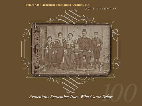 2015 Armenians Remember Those Who Came Before