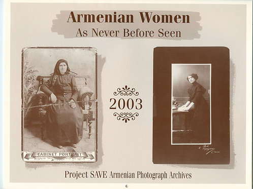 2003 Armenian Women: As Never Before Seen