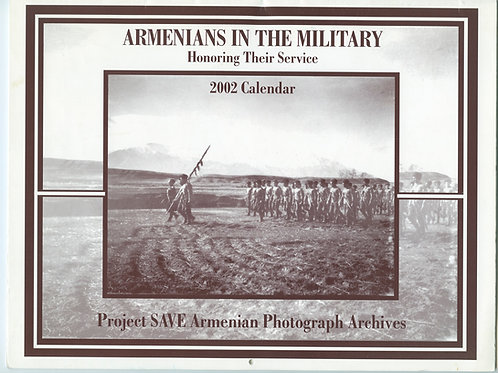 2002 Armenians In the Military: Honoring Their Service