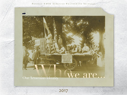 2017 Who We Are... Our Armenian Identity