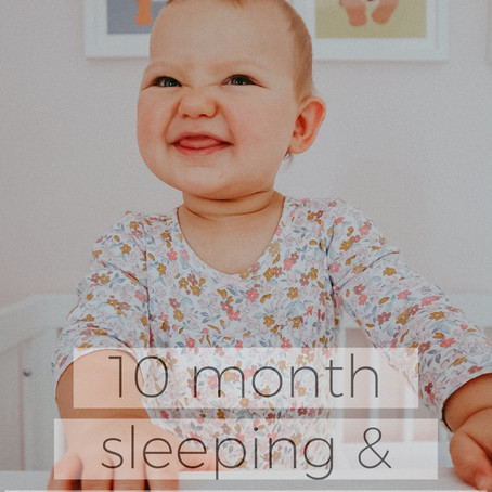 Daphne's Sleeping and Feeding Routine: 10 Months Old