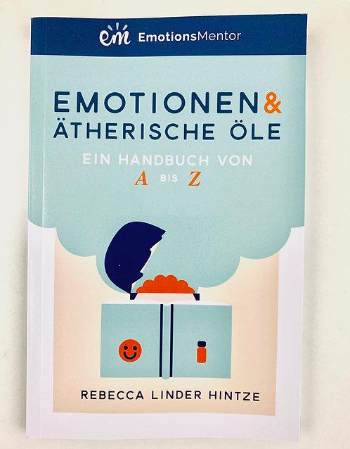 Emotionen & ätherische Öle (2. Aufl.)