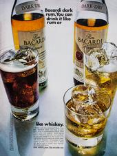 BACARDI DARK RUM. YOU CAN DRINK IT LIKE RUM OR LIKE WHISKEY.
