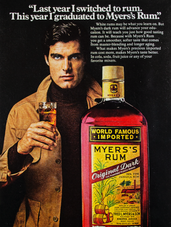 """""""LAST YEAR I SWITCHED TO RUM. THIS YEAR I GRADUATED TO MYERS'S RUM."""" N.2"""