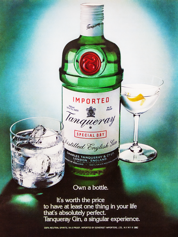 OWN A BOTTLE. IT'S WORTH THE PRICE TO HAVE AT LEAST ONE THING IN YOUR LIFE THAT'S ABSOLUTELY PERFECT. TANQUERAY GIN, A SINGULAR EXPERIENCE.